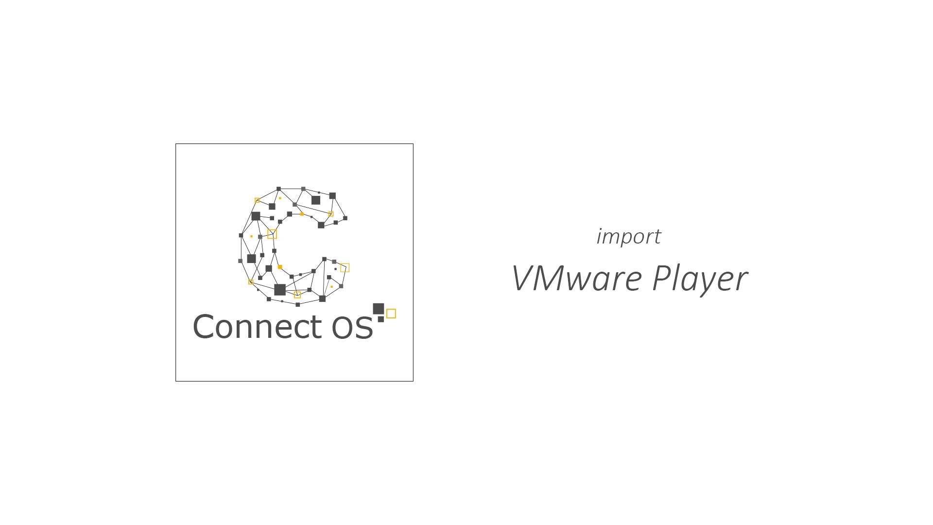 VMPlayer ConnectOS