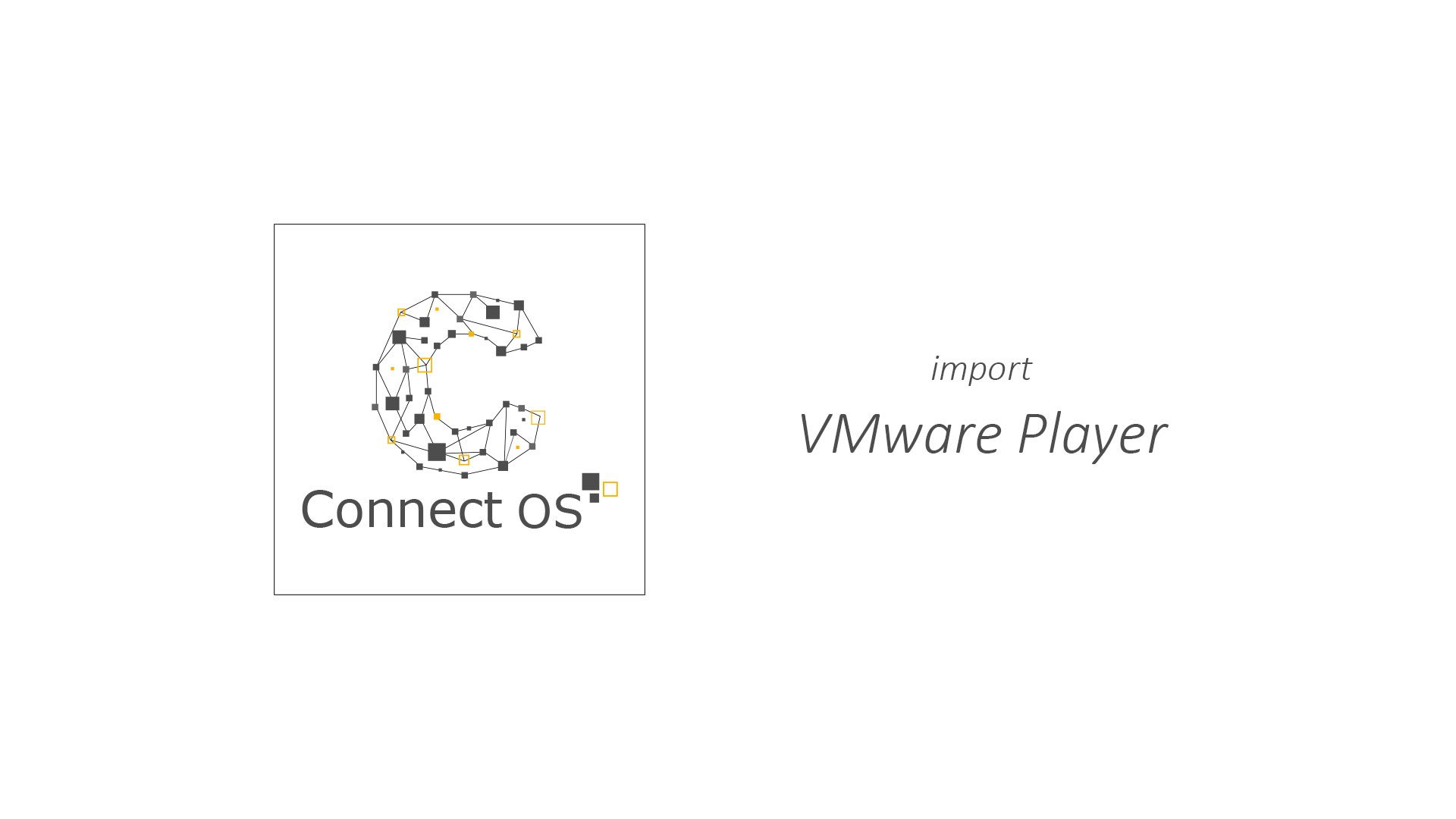 VMPlayer ConnectOS